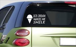 "ICE CREAM makes me smile 8"" sticker *E962* DECAL cone milkshake shop sundae - $3.99"