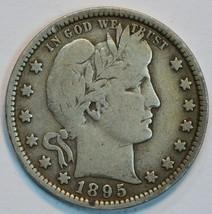 1895 P Barber circulated silver quarter VG details - $25.00