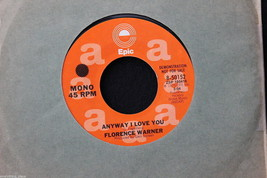 Florence Warner Anyway I Love You Promo on Epic #8-50152 in 1975 45-rpm ... - $7.91