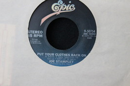 Joe Stampley Put Your Clothes Back On b/w I Could Be Presuaded 45-rpm Re... - $7.91