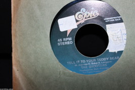 The Shooters Tell It To Your Teddy Bear Demonstration Copy 45-rpm Record - $7.91