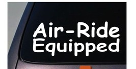 """AIR-RIDE EQUIPPED Sticker Vinyl 6"""" For Tractor Trailer Truck Big Rid 18 ... - $3.99"""