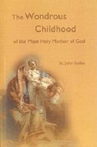 Wondrous Childhood of the Most Holy Mother of God - 26606