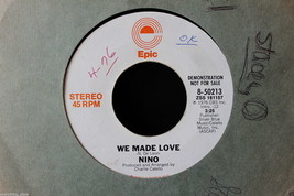 Nino We Made Love on Epic Records #8-50213 in 1976, Mono & Stereo 45-rpm... - $7.91