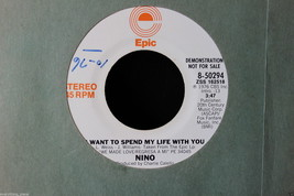 Nino I Want To Spend My Life With You Promo on Epic #8-50294, 1976 45-rp... - $7.91