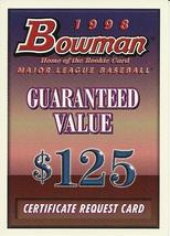 1998 Bowman Certificate Request Card - $1.00