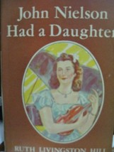 John Nielson Had a Daughter [Unknown Binding] by - $25.00