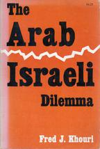 The Arab-Israeli Dilemma - $19.99