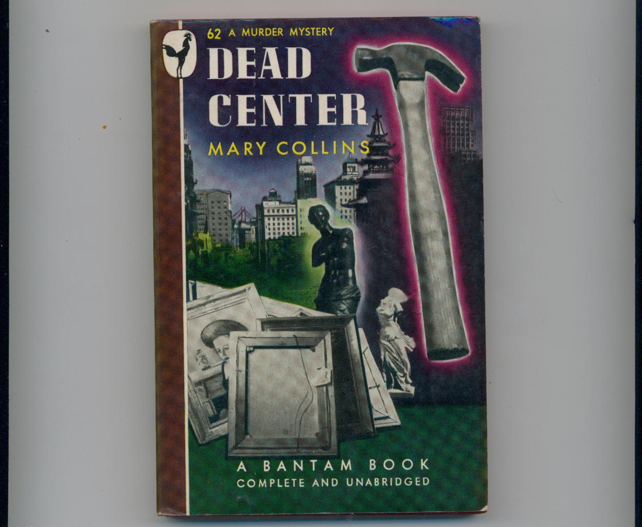Mary Collins  DEAD  CENTER  1946  1st pb  vintage mystery