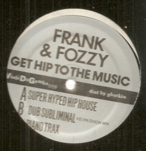 """Frank & Fozzy Get Hip to the Music Chicago house new sealed 12"""" Viola da... - $9.98"""