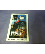 New Prison To Praise by Merlin Carothers - $4.99