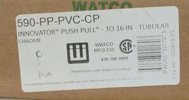 Watco 590 PP PVC CP Chrome Plated Innovator Push Pull Tubular 16 Inch image 6