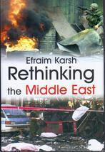 Rethinking the Middle East by Efraim Karsh - $149.99