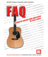 FAQ Acoustic Guitar Care and Set Up/Steel Strung Guitars - $8.99