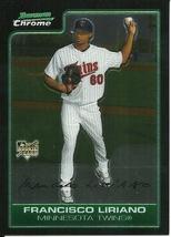 2006 Bowman Chrome Francisco Liriano 218 Twins - $1.00