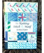 """""""The Knitting Stitch and Motif Directory"""" by Sue Pearce, New! - £5.77 GBP"""