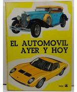 El Automovil Ayer Y Hoy Biblioteca Zagal XXVIII - $9.99