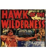 HAWK OF THE WILDERNESS, 12 CHAPTER SERIAL, 1938 - $19.99