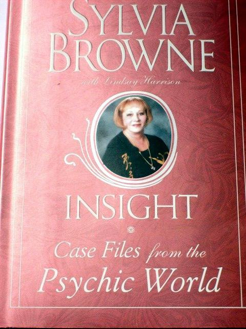 Sylvia Browne's INSIGHT - CASE FILES From The PSYCHIC WORLD!