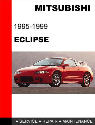 Details about   MITSUBISHI ECLIPSE 1995 - 1999 FACTORY SERVICE REPAIR MANUAL ACC