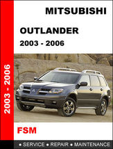 Details about   MITSUBISHI OUTLANDER 2003 - 2006 FACTORY OEM REPAIR MANU... - $14.95