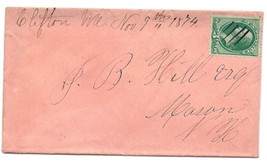 1874 Clifton, ME Discontinued/Defunct Post Office (DPO) Postal Cover - $9.95
