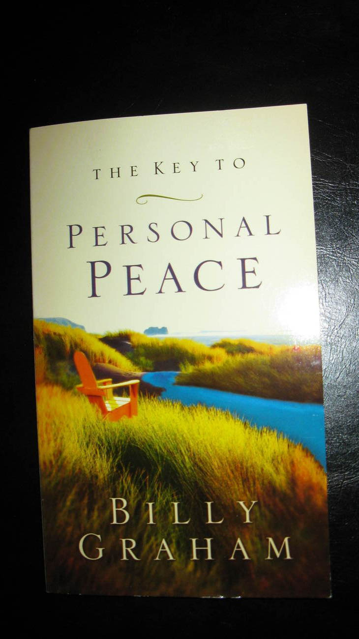 The Key to Personal Peace Billy Graham