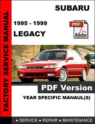 SUBARU LEGACY 1995 - 1999 ULTIMATE FACTORY OFFICIAL OEM SERVICE REPAIR MANUAL