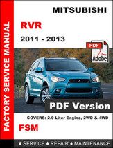 Mitsubishi Rvr 2011 2012 2013 Ultimate Factory Official Service Repair Manual - $14.95