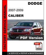 DODGE CALIBER 2007 - 2009 ULTIMATE OFFICIAL FACTORY SERVICE REPAIR FSM M... - $14.95