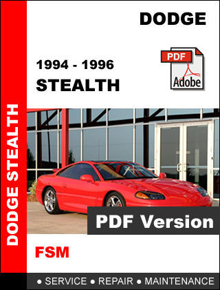 DODGE STEALTH 1994 - 1996 ULTIMATE FACTORY OFFICIAL OEM SERVICE REPAIR MANUAL
