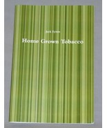 Home Grown Tobacco Booklet Plus Free Heirloom S... - $4.95