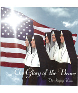 The Glory of the Brave - The Singing Nuns - CD44 - $14.99