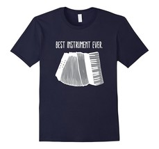 Accordion Best Instrument Ever Shirt Men - $19.95+