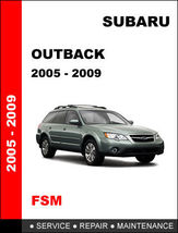 Details About   Subaru Outback 2005   2009 Factory Service Repair Manual Access  - $14.95
