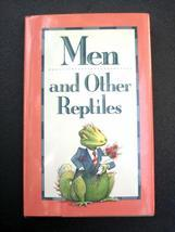 """""""MEN and OTHER REPTILES"""" Book of Quotes - Fabulously Funny! - $2.99"""