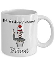 Novelty Coffee Mug - Worlds Most Awesome Priest - White Ceramic Cup (11oz) - $14.65