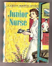 Nurse Story  Kathy Martin JUNIOR NURSE 1960  Ex pic cov - $24.72