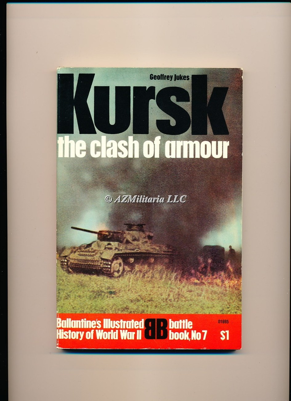 Kursk:The Clash of Armour (Battle Book No 7)