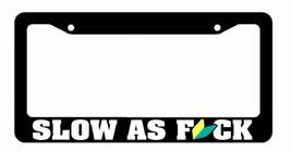 Slow As F*ck Wakaba JDM License Plate Frame dri... - $9.40