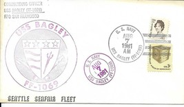 BAGLEY (FF-1069) 7 Aug 1981 Seattle Seafair Fleet Cover Puget Sound Chap... - $3.47
