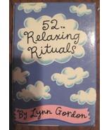 52 Relaxing Rituals - $3.99
