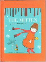 The Mitten: An Old Ukrainian Folktake, A Weekly Reader Book Club Edition - $10.35