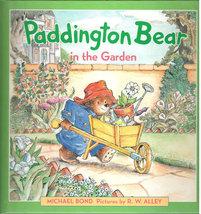 Paddington Bear in the Garden, A Weekly Reader Book Club Edition - $6.75