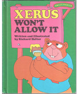 Xerus Won't Allow It (Sweet Pickles Series), A Weekly Reader Book Club E... - $6.75