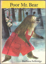 Poor Mr. Bear (The Holly Story Book Library) - $5.85
