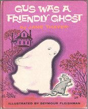 Gus Was a Friendly Ghost (Weekly Reader Children's Book Club Edition) - $8.55