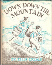 Down Down the Mountain, A Weekly Reader Book Club Edition - $13.05