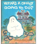 What's A Ghost Going to Do? A Weekly Reader Book Club Edition - $10.35