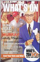 MURRAY, Celebrity Magician  @ WHATS ON Las Vegas Magazine JUL 2014 - $1.95